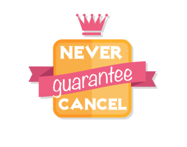 Never-Cancel Guarantee