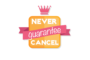 Never-Cancel Guarantee